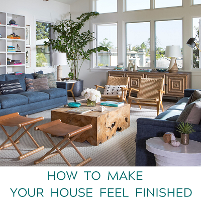 How to Make Your House Feel Finished
